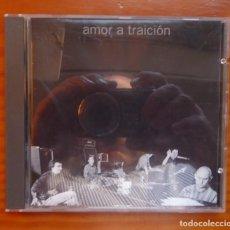 CDs de Música: AMOR A TRAICION / 1994 / CD. Lote 295005048