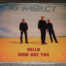 CDs de Música: NO MERCY - HELLO HOW ARE YOU ( CD SINGLE 7 REMIXES ). Lote 295019653