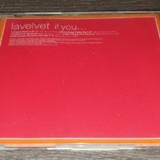 CDs de Música: LAVELVET - IF YOU ( CD SINGLE 5 REMIXES VENDETTA ). Lote 295034698