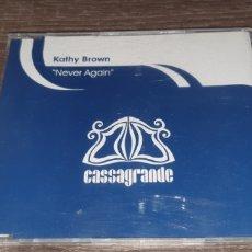 CDs de Música: KATHY BROWN - NEVER AGAIN ( CD SINGLE 3 REMIXES ). Lote 295035228