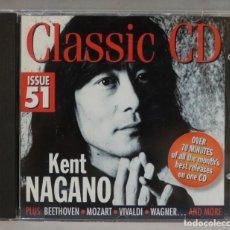 CDs de Música: CD. KENT NAGANO. CLASSIC CD ISSUE 51. Lote 295514633