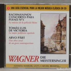 CDs de Música: CD. WAGNER DIE MEISTERSINGER. RACHMANINOV CONCIERTO PARA PIANO Nº 3. TOMAS LUIS DE VICTORIA. Lote 295517998