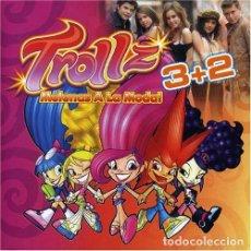 CDs de Música: CD 3+2 TROLLZ MELENAS A LA MODA CON 10 TEMAS PRECINTADO AQUITIENESLOQUEBUSCA ALMERIA. Lote 295641338