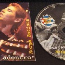 CDs de Música: NORGE BATISTA (BUSCAME ADENTRO - 25 ANIVERSARIO NUEVA TROVA) CD * LEER DESCRIPCION. Lote 295642068