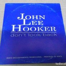 CDs de Música: JOHN LEE HOOKER (CD/SN) DON'T LOOK BACK AÑO – 1997 - PROMOCIONAL. Lote 295878373