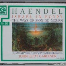 CDs de Música: 2 CD. HAENDEL. MONTEVERDI CHOIR & ORCHESTRA. GARDINER. ISRAEL IN EGYPT. THE WAYS OF ZION DO MOURN. Lote 296019088