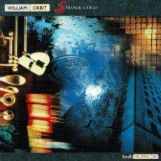 CDs de Música: WILLIAM ORBIT - STRANGE CARGO. CD. Lote 296579553