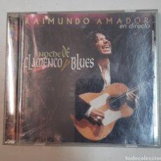 CDs de Música: RAIMUNDO AMADOR - EN DIRECTO. NOCHE DE FLAMENCO Y BLUES. Lote 296615353