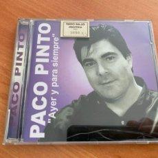 CDs de Música: PACO PINTO (AYER Y PARA SIEMPRE) CD 10 CANCIONES (CDIM1). Lote 296696638