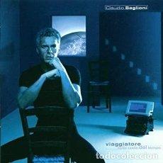 CDs de Música: CLAUDIO BAGLIONI - VIAGGIATORE SULLA CODA DEL TEMPO. Lote 296739753