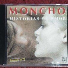 CDs de Música: MONCHO (HISTORIAS DE AMOR) CD 1992 - 1ª EDICIÓN - 12 TEMAS. Lote 297050118