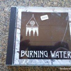 CDs de Música: CD -- BURNING WATER -- BURNING WATER -- 10 TEMAS - 1993 --. Lote 297086288