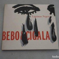 CDs de Música: CD - BEBO & CIGALA - LAGRIMAS NEGRAS. Lote 297097103
