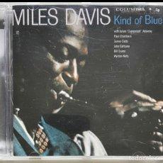 CDs de Música: MILES DAVIS - KIND OF BLUE. Lote 297118023