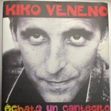 CDs de Música: KIKO VENENO - ECHATE UN CANTECITO - EDICION 20 ANIVERSARIO 2CD+DVD+LIBRO. Lote 297120973