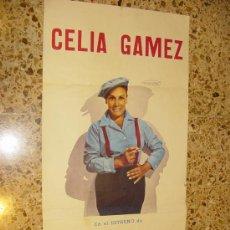 Música de colección: CELIA GAMEZ CARTEL 56 X 29 CTMS. DE L ESPECTACULO MAMI LLEVAME AL COLEGIO. Lote 4639416
