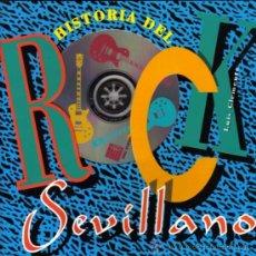 Musica di collezione: 'HISTORIA DEL ROCK SEVILLANO' BUSCADÍSIMO LIBRO CD. 270 PGNAS, SIN ABRIR PLÁSTICO. SMASH, GOMA.... Lote 196923971