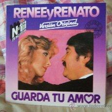 Música de colección: (MX) RENEE Y RENATO GUARDA TU AMOR. Lote 26862042