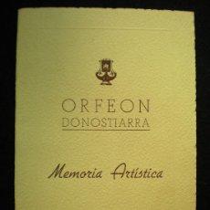 Música de colección: FOLLETO. ORFEÓN DONOSTIARRA. MEMORIA ARTÍSTICA. SAN SEBASTIÁN. 1943.. Lote 20078388