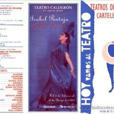 Música de colección: TRIPTICO TEATROS DE MADRID. ISABEL PANTOJA EN EL CALDERON. A TU VERA. 2001. Lote 22672452