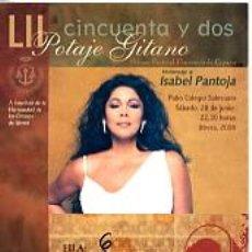 Música de colección: ENTRADA POTAJE GITANO DE UTRERA EN HOMENAJE A ISABEL PANTOJA 2008. Lote 21523603