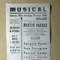 Música de colección: PROGRAMA MUSICAL, 1942, MARTIN VARGAS, SALOME, DANZAS Y CANCIONES, FIN DE FIESTA, CARMELA PASTOR. Lote 21922944