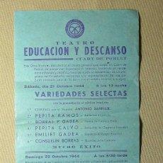 Música de colección: PROGRAMA MUSICAL, TEATRO, EDUCACION Y DESCANSO, QUART DE POBLET, 1944, PEPITA RAMOS, BORRAS Y GADEA,. Lote 21923017