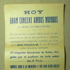 Música de colección: PROGRAMA MUSICAL, GRAN CONCERT ANBOS MUNDOS, SANTANDER, ORCHE - PERLES - CLAN, PORTA, DANZA. Lote 21923073