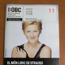 Música de colección: PROGRAMA DE MANO OBC 2011 - 2012 - ANGELA DENOKE. Lote 31797309