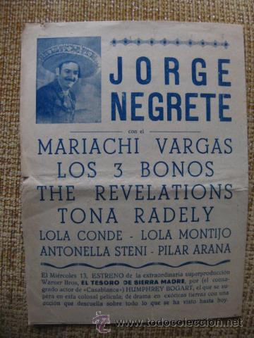 JORGE NEGRETE,LOLA CONDE,ANTONELLA STENI. MARIACHI VARGAS.TEATRO CERVANTES.AÑO 1948. (Música - Varios)