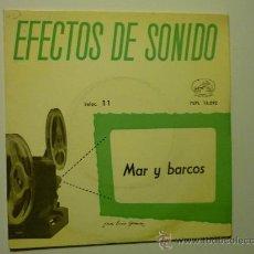 Música de colección: DISCO 45 RPM- EFECTOS DE SONIDO - LA VOZ DE SU AMO NUM 11 MAR Y BARCOS. Lote 34959316