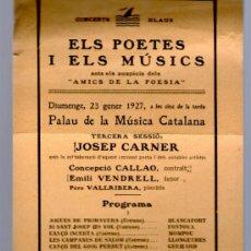 Música de colección: ELS POETES I ELS MUSICS BARCELONA PROGRAMA MUSICA 1927 PALAU DE LA MUSICA CATALANA JOSEP CARNER. Lote 35594539