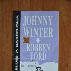 Música de colección: ENTRADA JOHNNY WINTER Y ROBBEN FORD - PALAU DELS ESPORTS - 1990 - NIT DE BLUES A BARCELONA. Lote 35996072