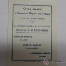Música de colección: PROGRAMA CONCIERTO CASINO ESPAÑOL DE TETUAN, ENRIQUE INIESTA, JUAN R. CASAUX, F. EMBER.. Lote 191912866