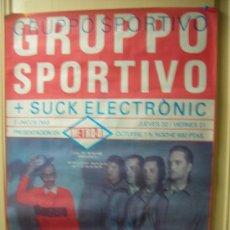 Música de colección: CARTEL GRUPPO SPORTIVO -SUCK ELECTRONIC-CONCIERTO DE LOS AÑOS 80 EN LA SALA METRO. Lote 45811410