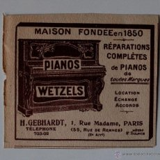 """Música de colección: PUBLICIDAD ORIGINAL DE PRENSA DE PRINCIPIOS DEL SIGLO XX """"PIANOS WETZELS"""" PARIS. Lote 41017311"""