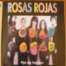 Música de colección: ROSAS ROJAS PIEL DE TAMBOR 1994 MAGAZINE ADVERT. Lote 42826632