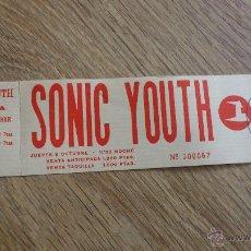 Música de colección: ENTRADA ORIGINAL SONIC YOUTH GARAGE VALENCIA. Lote 43833587