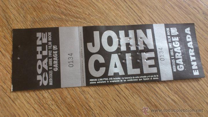 ENTRADA ORIGINAL JOHN CALE 1992 GARAGE VALENCIA (Música - Varios)