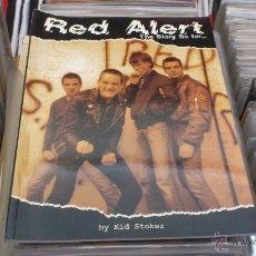 Música de colección: RED ALERT THE STORY SO FAR LIBRO POR KID STOKER STREET MUSIC PUBLISHING PUNK OI! SKINHEAD. Lote 43861311
