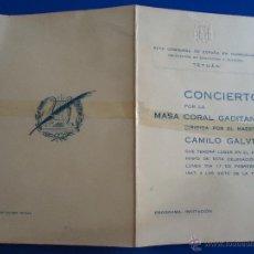 Música de colección: TETUAN MAJZEN 1947 CONCIERTO LA MASA CORAL GADITANA DIRIGIDA CAMILO GALVEZ PROGRAMA INVITACION . Lote 43879634
