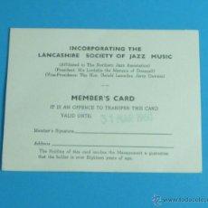 Música de colección: MEMBER'S CARD LANCASHIRE SOCIETY OFF JAZZ MUSIC. 1960. Lote 44202963