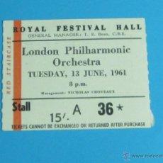 Música de colección: ENTRADA ROYAL FESTIVAL HALL. LONDON PHILHARMONIC ORCHESTRA. 13 JUNE 1961. Lote 44203014