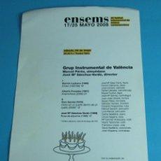 Música de colección: PROGRAMA DE MANO FESTIVAL INTERNACIONAL DE MÚSICA CONTEMPORÁNEA. ENSEMS 2008. Lote 44908045