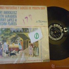 Música de colección: DISCO VINILO RARO - CANCIONES NAVIDEÑAS Y DANZAS DE PUERTO RICO DECCA - FABRICADO COLOMBIA. Lote 45295027