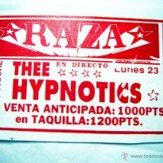 Música de colección: ENTRADA COLECCION DE- THE HYPNOTICS- SALA RAZA. VALENCIA. 1992. Lote 46006168