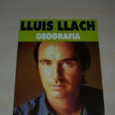 Música de colección: PROGRAMA DEL CONCIERTO GEOGRAFÍA, DE LLUÍS LLACH, TEATRO MARÍA GUERRERO, MADRID, 1988-1989.. Lote 47335089
