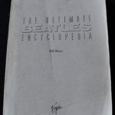 Música de colección: THE ULTIMATE BEATLES ENCYCLOPEDIA - LIBRO DE CORRECCIONES ORIGINAL PREIMPRENTA - MUY RARO -. Lote 47508618