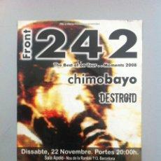 Música de colección: FLYER CONCIERTO FRONT 242 GIRA MOMENTS 2008 CONCIERTO BARCELONA. CHIMO BAYO. Lote 47975673