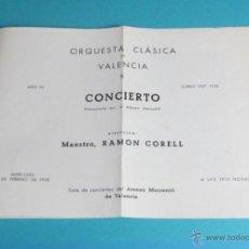 Música de colección: PROGRAMA CONCIERTO ORQUESTA CLÁSICA DE VALENCIA. MAESTRO R. CORELL. ATENEO MERCANTIL DE VALENCIA. Lote 48348122